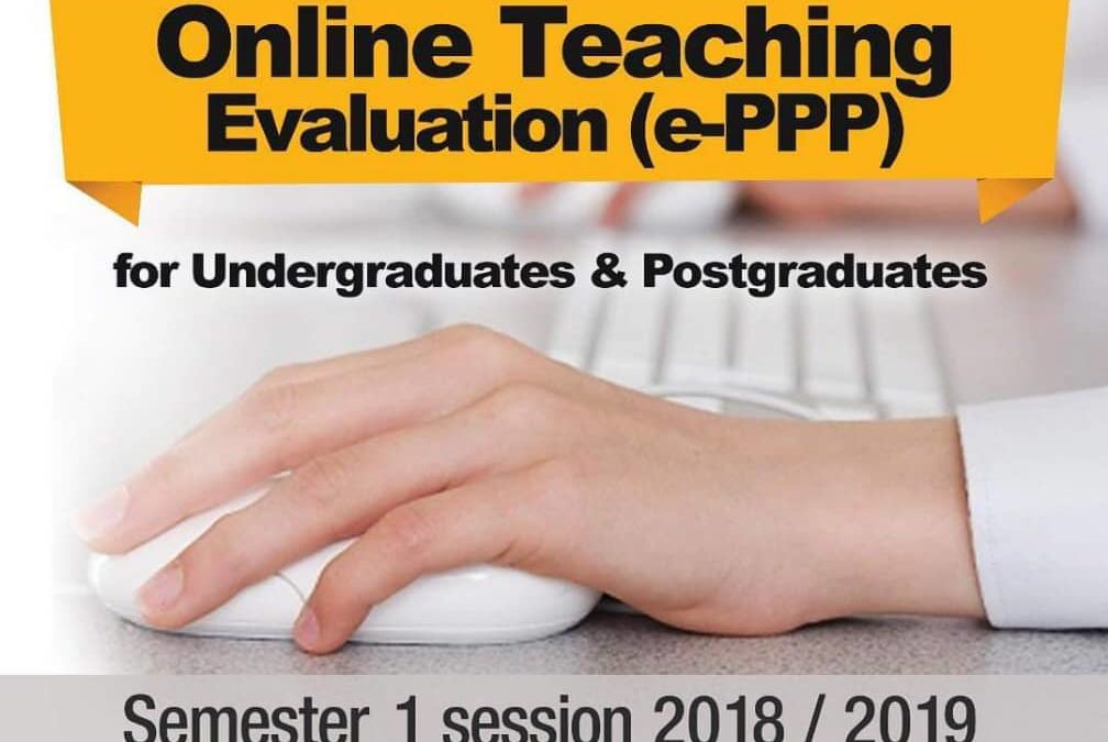 SOFT REMINDER : EVALUATION OF TEACHING (ePPP) SESSION 2018/2019-1