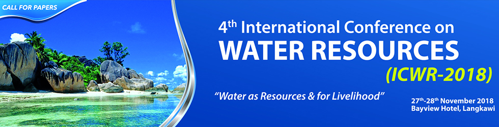 4th International Conference on Water Resources (ICWR-2018)