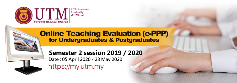 [IMPORTANT] : EPPP (ONLINE TEACHING EVALUATION) FOR SEMESTER 2 SESSION 2019/2020