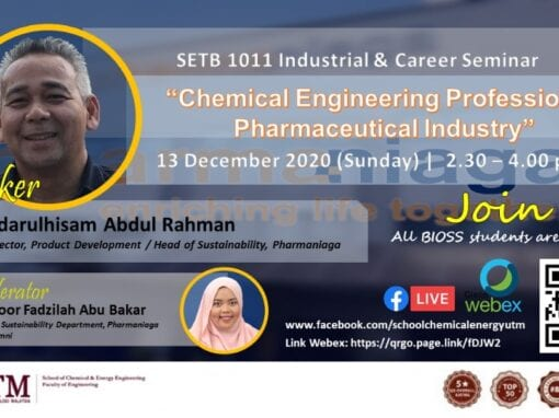 "SETB 1011 Industrial & Career Seminar ""Chemical Engineering Profession in Pharmaceutical Industry"" 13th December 2020"
