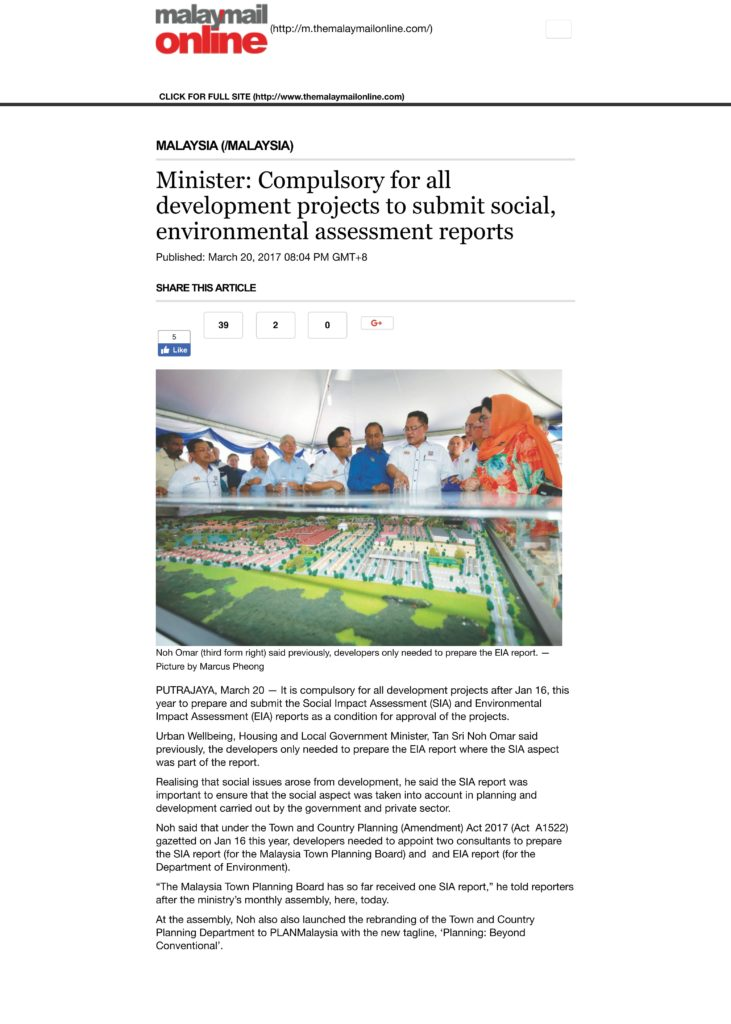 In MalayMail Online: Compulsory for all development projects to submit social, environmental assessment report